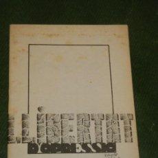 Libros de segunda mano: LLIBERTAT D'OPRESSIO, DE SALVADOR VIDAL ABELLO - 1981. Lote 163587674