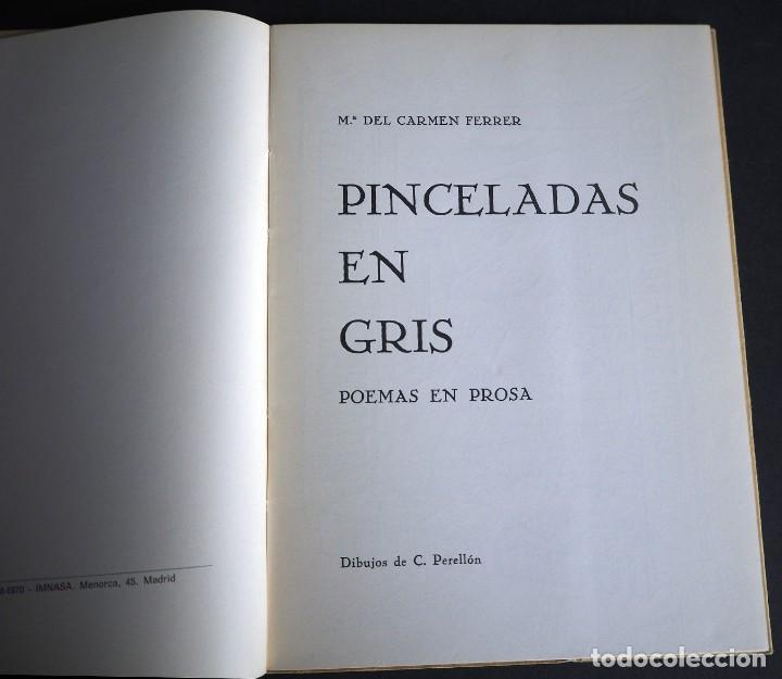 Libros de segunda mano: PINCELADAS EN GRIS. Mª DEL CARMEN FERRER MERLO. POEMAS EN PROSA. 1970 - Foto 3 - 163863202