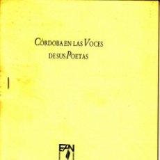 Libros de segunda mano: CÓRDOBA EN LAS VOCES DE SUS POETAS. ASOCIACIÓN PROFESORES ESPAÑOL. CÓRDOBA, 1996 (32 PP.). Lote 163958418