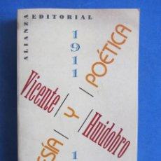 Libros de segunda mano: VICENTE HUIDOBRO. POESIA Y POETICA. 1911-1948. ANTOLOGIA POR RENÉ COSTA. Lote 164093686