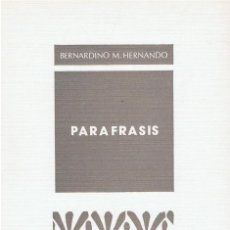 Libros de segunda mano: PARÁFRASIS (BERNARDINO M. HERNANDO 1981). Lote 164822022