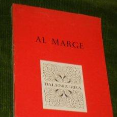 Libros de segunda mano: AL MARGE, DE PONÇ PONS - ED.MOLL, PALMA DE MALLORCA 1973. Lote 165049202