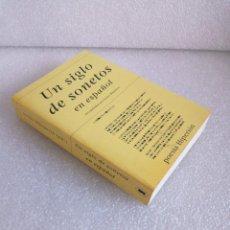 Libros de segunda mano: UN SIGLO DE SONETOS EN ESPAÑOL. RECOPILADOS POR JESUS MUNARRIZ. POESIA HIPERION. 2000. Lote 165213346