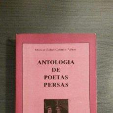 Libros de segunda mano: ANTOLOGIA DE POETAS PERSAS. RAFAEL CANSINOS ASSENS. . Lote 165392550