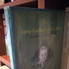 Libros de segunda mano: JOSEP CARNER I CARLES RIBA. L'AVENTURA DE DOS POETES. Lote 165649142