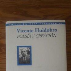 Libros de segunda mano: VICENTE HUIDOBRO: POESÍA Y CREACIÓN. ED. BANCO DE SANTANDER (2012). Lote 165702362