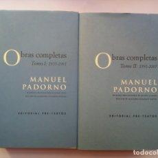 Libros de segunda mano: OBRAS COMPLETAS - MANUEL PADORNO (DOS TOMOS). Lote 165731434