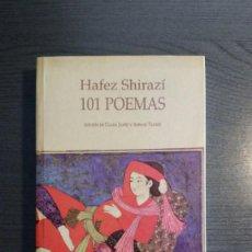 Libros de segunda mano: 101 POEMAS. HAFEZ SHIRAZÍ,. Lote 165783982