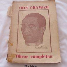 Libros de segunda mano: OBRAS COMPLETAS POESIA LUIS CHAMIZO 1963 1ª EDICIÓN. Lote 166953104