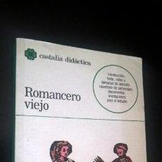 Libros de segunda mano: ROMANCERO VIEJO (ANTOLOGIA). Mª CRUZ GARCIA DE ENTERRIA. CASTALIA DIDACTICA 1992.. Lote 166971780