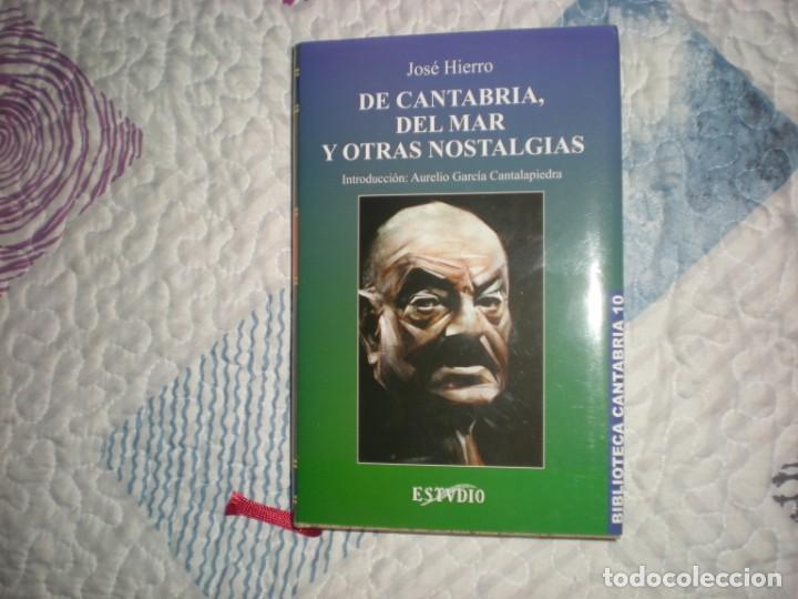 DE CANTABRIA,DEL MAR Y OTRAS NOSTALGIAS;JOSÉ HIERRO;ESTVDIO 2001 (Libros de Segunda Mano (posteriores a 1936) - Literatura - Poesía)