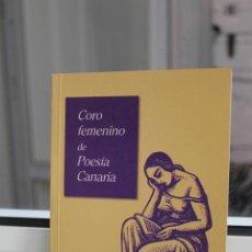 Libros de segunda mano: CORO FEMENINO DE POESIA CANARIA. CANARIAS 2006. Lote 167602756