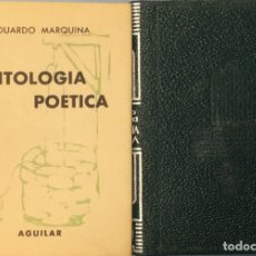 Libros de segunda mano: ANTOLOGÍA POÉTICA - EDUARDO MARQUINA. Lote 167697498