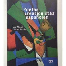 Libros de segunda mano: POETAS CREACIONISTAS ESPAÑOLES. Lote 167799830