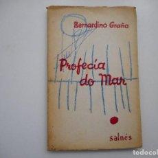 Libros de segunda mano: BERNARDINO GRAÑA PROFECÍA DO MAR Y94574 . Lote 168048208