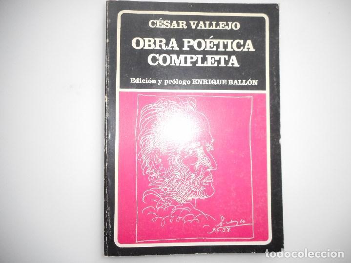 CÉSAR VALLEJO OBRA POÉTICA COMPLETA Y94575 (Libros de Segunda Mano (posteriores a 1936) - Literatura - Poesía)