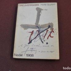 Libros de segunda mano: CIRCUMSTÀNCIES - PERE QUART - NADAL 1968. Lote 168171608