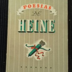 Libros de segunda mano: HEINE. POESIAS.EDITORIAL FAMA .. Lote 168178240