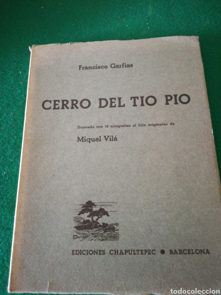 F.GARFIAS CERRO DEL TIO PIO (Libros de Segunda Mano (posteriores a 1936) - Literatura - Poesía)