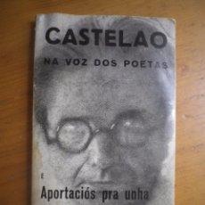 Libros de segunda mano: LIBRO CASTELAO NA VOZ DOS POETAS APORTACIOS PRA UNHA BIBLIOGRAFIA DE CASTELAO EN GALLEGO 1970. Lote 168378700