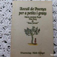 Libros de segunda mano: RECULL DE POEMES PER A PETITS I GRANS. Lote 168632028