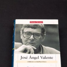 Libros de segunda mano: JOSE ÁNGEL VALENTE : OBRAS COMPLETAS I , POESÍA Y PROSA , GALAXIA GUTENBERG OPERA MUNDI. Lote 168668604