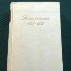Libros de segunda mano: PABLO NERUDA - SELECCION DE POEMAS 1925 1952 - CLASICOS LITERATURA UNIVERSAL CIRCULO LECTORES 1973. Lote 169239860