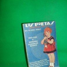 Libros de segunda mano: LOS POETAS, ANTONIO ZOZYA, SUS MEJORES VERSOS, 1930. Lote 169439192