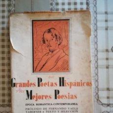 Libros de segunda mano: LOS GRANDES POETAS HISPÁNICOS Y SUS MEJORES POESÍAS - TEXTO Y SELECCIÓN DE VALENTÍN MORAGAS - 1941. Lote 169678956