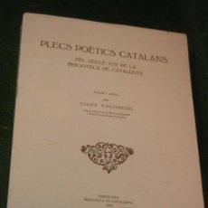 Libros de segunda mano: PLECS POETICS CATALANS DELS SEGLE XVII A LA BIBLIOTECA DE CATALUNYA, DE JOANA ESCOBEDO 1988. Lote 169905040