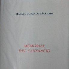 Libros de segunda mano: RAFAEL GONZALO CACCAMO - MEMORIAL DEL CANSANCIO - COLECCIÓN ESQUIO POESIA 86. Lote 170073970