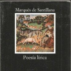 Libros de segunda mano: MARQUES DE SANTILLANA. POESIA LIRICA. CATEDRA. Lote 170113472