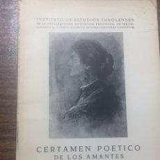 Libros de segunda mano: CERTAMEN POÉTICO DE LOS AMANTES. TERUEL, 1962. Lote 170201934