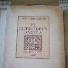 Libros de segunda mano: EL LLIBRE DELS ÀNGELS - JOAN LLONGUERES - 1952. Lote 170293460