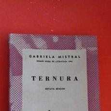 Libros de segunda mano: TERNURA. GABRIELA MISTRAL. COLECCIÓN AUSTRAL Nº503 8ªED. 1965 ESPASA CALPE. Lote 170386488