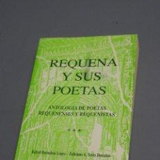 Libros de segunda mano: REQUENA Y SUS POETAS-ANTOLOGÍA DE POETAS-REQUENENSES Y REQUENISTAS-R. BERNABEU LÓPEZ Y OTRO-1991. Lote 170919725