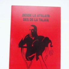 Libros de segunda mano: DESDE LA ATALAYA DES DE LA TALAIA. CLARA ROS. AMARANTOS COLEC. ROSALBA. 1ª ED. 1990. DEBIBL. Lote 171013648