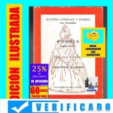 Libros de segunda mano: AGUSTINA GONZÁLEZ Y ROMERO - LA PEREJILA - POESÍA - 3ª EDICIÓN AMPLIADA Y CORREGIDA - NESTOR ÁLAMO. Lote 171071583