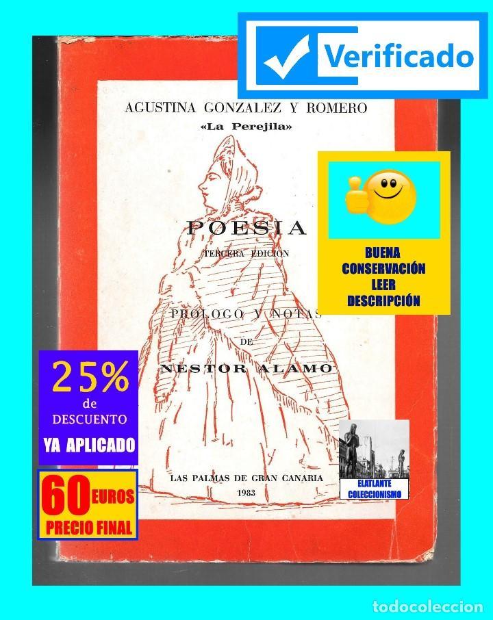 Libros de segunda mano: AGUSTINA GONZÁLEZ Y ROMERO - LA PEREJILA - POESÍA - 3ª EDICIÓN AMPLIADA Y CORREGIDA - NESTOR ÁLAMO - Foto 3 - 171071583