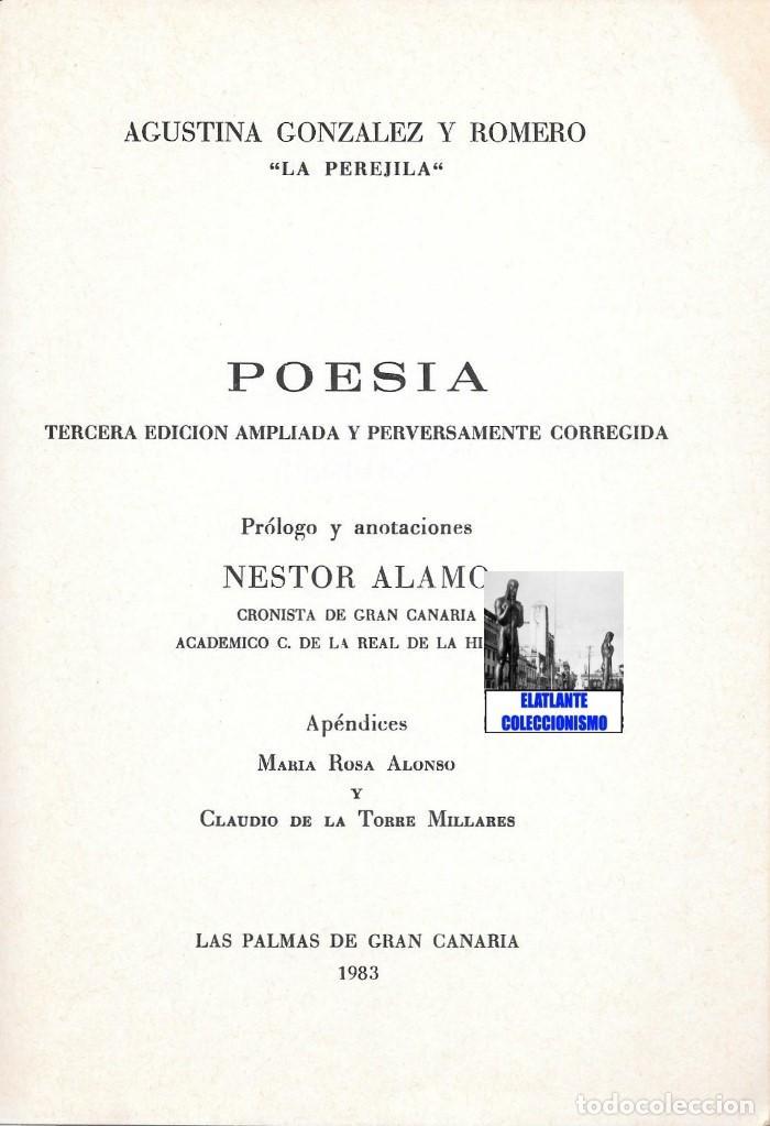 Libros de segunda mano: AGUSTINA GONZÁLEZ Y ROMERO - LA PEREJILA - POESÍA - 3ª EDICIÓN AMPLIADA Y CORREGIDA - NESTOR ÁLAMO - Foto 7 - 171071583