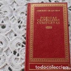 Libros de segunda mano: POESIAS CASTELLANAS COMPLETAS ( GARCILASO DE LA VEGA) . Lote 171144554