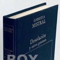 Libros de segunda mano: MISTRAL, GABRIELA. DESOLACIÓN Y OTROS POEMAS. Lote 171378494