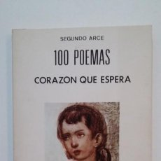 Libros de segunda mano: 100 POEMAS. CORAZÓN QUE ESPERA. ARCE, SEGUNDO. TDK394. Lote 171403327