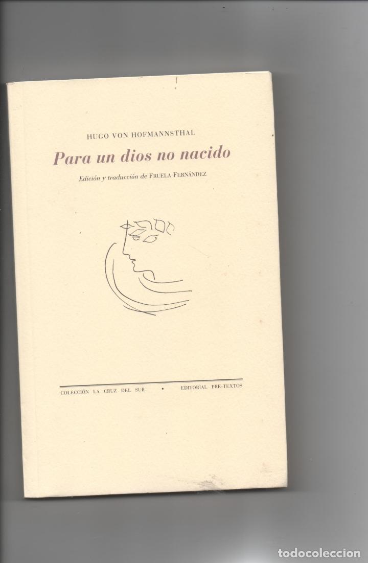 PARA UN DIOS NO NACIDO. HUGO VON HOFMANNSTHAL. (Libros de Segunda Mano (posteriores a 1936) - Literatura - Poesía)