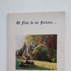 Libros de segunda mano: AL FLUIR DE MI FONTANA. - CRIPTANA, XENÓN DE. TDK394. Lote 171439743