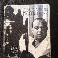 Libros de segunda mano: JAIME GIL DE BIEDMA - COLECCIÓN PARTICULAR - (1955-1967) - 1969 - PRIMERA EDICIÓN - SEIX BARRAL - 1ª. Lote 171504524