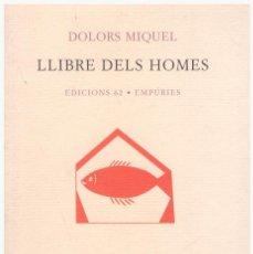 Libros de segunda mano: LLIBRE DELS HOMES.. Lote 171505362