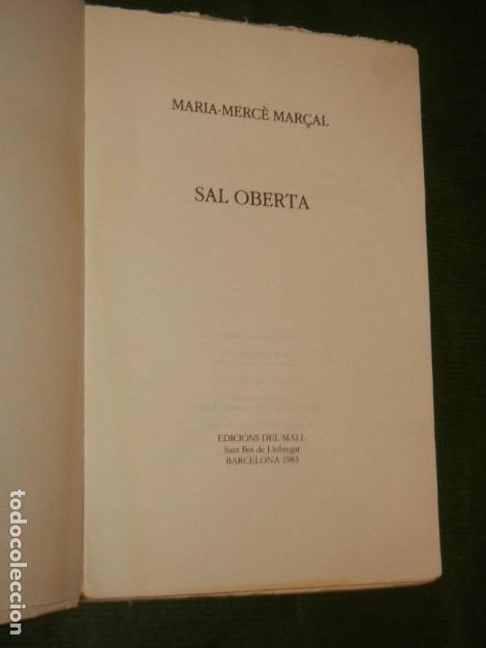 Libros de segunda mano: SAL OBERTA, DE MARIA MERCE MARÇAL, LLIBRES DEL MALL 1985 - 2ª edició - Foto 2 - 171827832