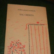 Libros de segunda mano: SAL OBERTA, DE MARIA MERCE MARÇAL, LLIBRES DEL MALL 1985 - 2ª EDICIÓ. Lote 171827832
