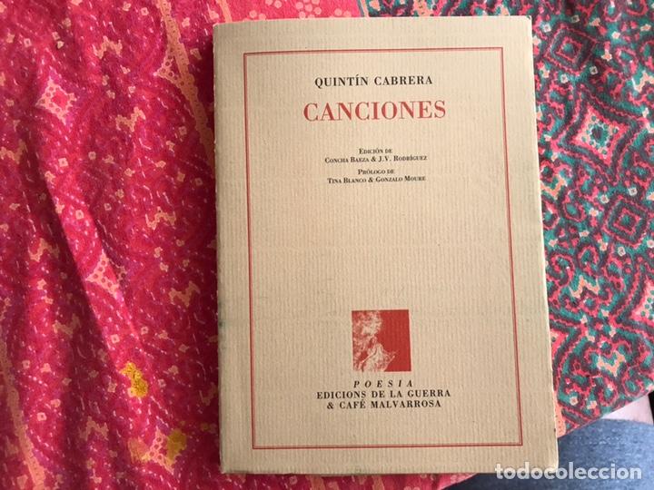 CANCIONES. QUINTÍN CABRERA. EDICIONES DE LA GUERRA & EL CAFÉ MALVARROSA. VALENCIA 1.998 (Libros de Segunda Mano (posteriores a 1936) - Literatura - Poesía)
